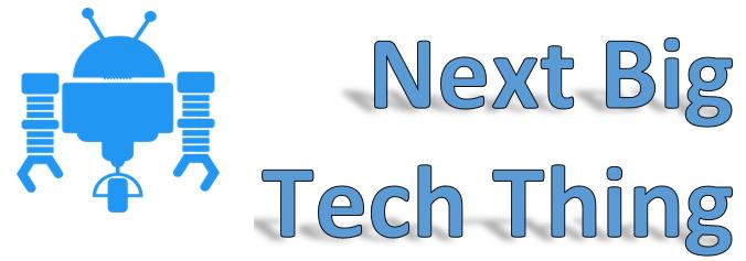 Next Big Tech Thing